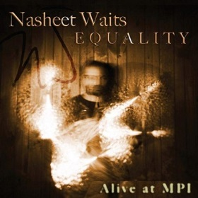 4-Nasheet-Waits-Equality